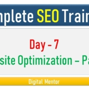 Day 7 - Website Optimization Part I - Important Website Ranking Factors