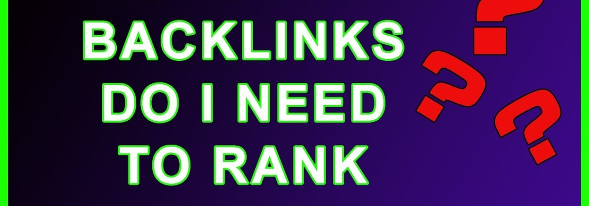 How Many Backlinks Does My Website Need to Rank