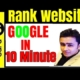 How To Rank Website On Google In 10 Minutes ! Google Adwords For Beginners