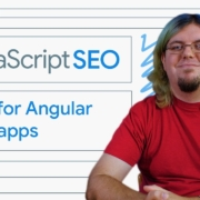 Make your Angular web apps discoverable - JavaScript SEO