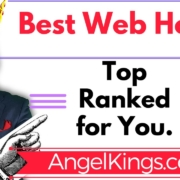 Web Hosting: Review Top 5 Ranked Best Web Hosts All-Time - AngelKings.com