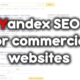 Yandex SEO ranking factors for commercial websites 📊