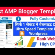 Best AMP Template For Blogger Website Like Wordpress Theme Ultra Speed - Rank Your Website Quickly