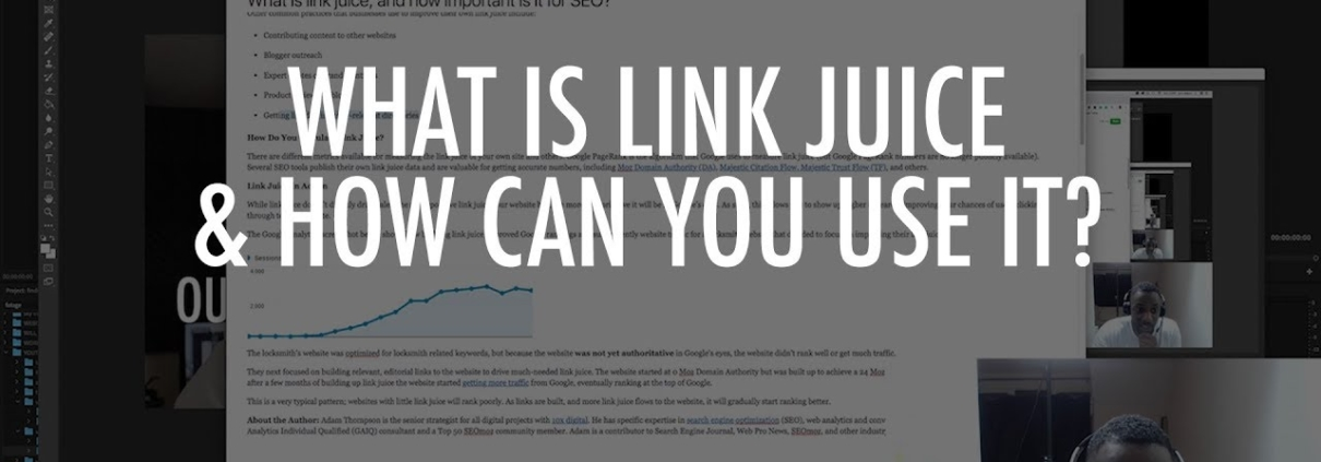 Link Juice: What is it & How can it help your rankings?