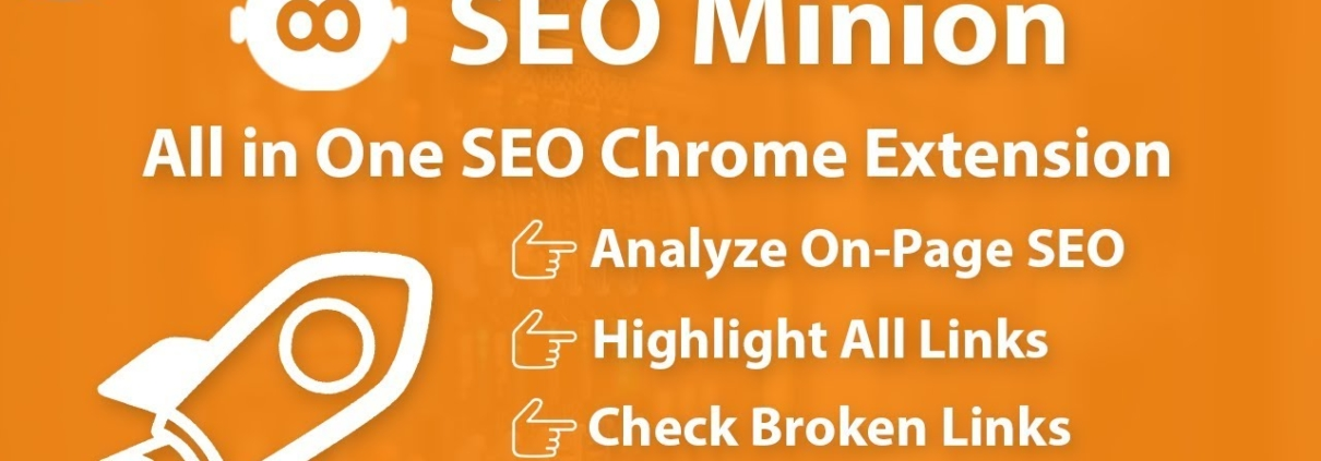 SEO Minion | Rank Website Fast | All in One SEO Chrome Extension