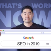 SEO in 2019 - What's Working Today?