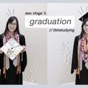i graduated, babey! // seo vlogs