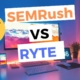 ⚔️ SEMRush vs Ryte | The Comparisn Between The Two SEO Softwares !