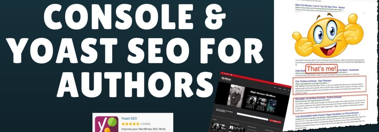 Google Search Console, Yoast SEO, and Your Author Website (Important!)