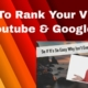How To Rank Videos In Google & Youtube - Get free website traffic using video marketing