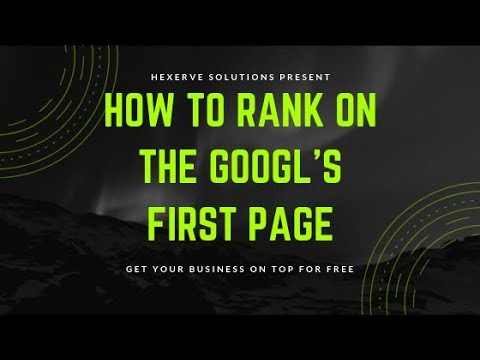 How to rank/bring your website / page on google's First page.