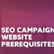 SEO Campaign Website Prerequisites