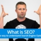 What is SEO? A simple way to understand Search Engine Optimization
