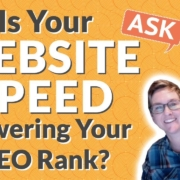 Is Your Website Speed ⚓ Lowering Your Rank? 🤔