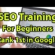 SEO Tutorial for Beginners 2018: Rank Your Website first in Google Fast